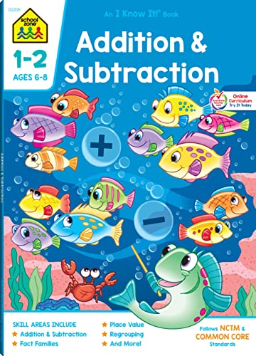 School Zone - Addition & Subtraction Workbook - 64 Pages, Ages 6 to 8, 1st & 2nd Grade Math, Place Value, Regrouping,...