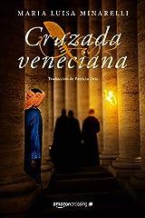 Cruzada veneciana (Misterios venecianos nº 4) Versión Kindle