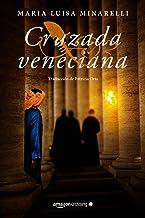 Cruzada veneciana: 4 (Misterios venecianos, 4)