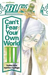 BLEACH Can't Fear Your Own World III (ジャンプジェイブックスDIGITAL)