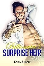 The Billionaire's Surprise Heir: A Second Chance, Secret Baby Romance