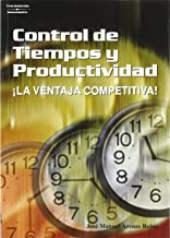 Control de Tiempos y Productividad (Spanish Edition)