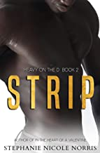 STRIP (Heavy On The D Book 2)