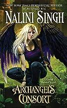 Archangel's Consort (A Guild Hunter Novel)