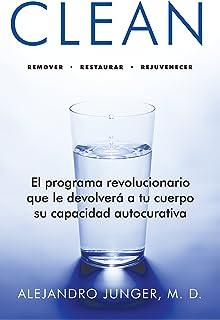 clean. el programa revolucionario que le devolvera a tu cuerpo su capacidad autocurativ