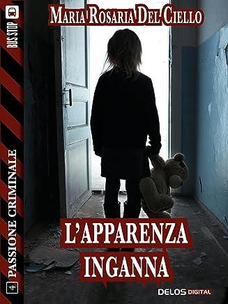 Lapparenza inganna (Passione criminale)