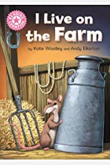 I Live on the Farm: Pink 1B (Reading Champion Book 349) Kindle Edition