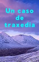 Un caso de traxedia (Galician Edition)