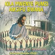 Kila Mwenye Pumzi Amsifu Bwana