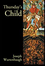 Thursday's Child: An Epic Romance (Author's Revision)