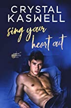 Sing Your Heart Out (Sinful Serenade) (English Edition)