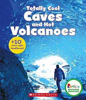 Totally Cool Caves and Hot Volcanoes + 10 More Epic Landforms! (Rookie Amazing America)