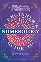 Sponsored Ad - A Beginner`s Guide to Numerology: Decode Relationships, Maximize Opportunities, and Discover Your Destiny