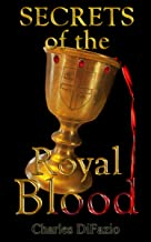 Secrets of the Royal Blood (English Edition)