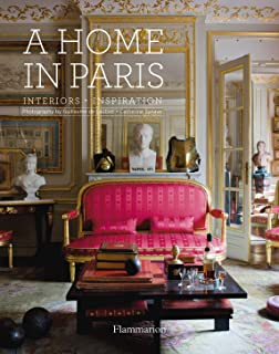 A Home in Paris: Interiors * Inspiration