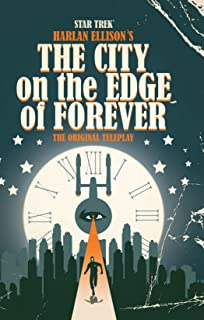 Star Trek: Harlan Ellison`s City on the Edge of Forever