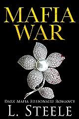 Mafia War: Dark Mafia Billionaire Romance (Arranged Marriage Book 3) Kindle Edition