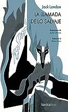 La llamada de lo salvaje (Ilustrados) (Spanish Edition)