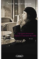 Les gens heureux lisent et boivent du café (Hors collection) Format Kindle