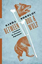 Between Dog & Wolf (Russian Library)