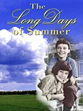 The Long Days of Summer