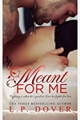Meant for Me: A Second Chances Novel Kindle Edition