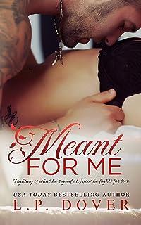 Meant for Me: A Second Chances Novel