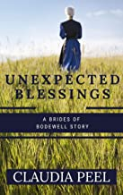 Unexpected Blessings: A Brides of Bodewell Novella
