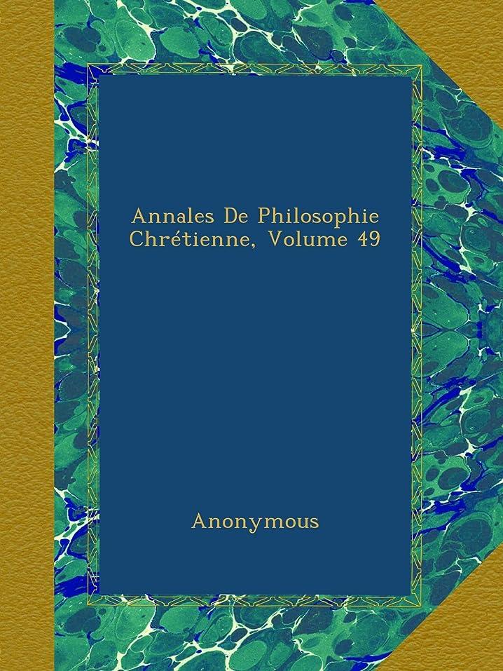 実施する港コントロールAnnales De Philosophie Chrétienne, Volume 49
