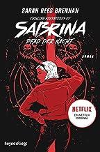 Chilling Adventures of Sabrina: Pfad der Nacht: Eine exklusive Geschichte zur Netflixserie (German Edition)