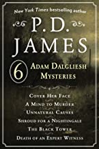 P. D. James's Adam Dalgliesh Mysteries: Cover Her Face, A Mind to Murder, Unnatural Causes, Shroud for a Nightingale, The ...