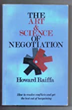 The Art & Science of Negotiation