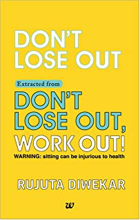 Don't Lose Out Extracted from Don't lose out, Work out!