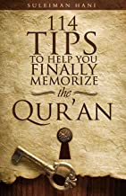 114 Tips to Help You Finally Memorize the Quran