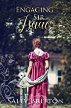 Engaging Sir Isaac: A Regency Romance (Inglewood Book 4)