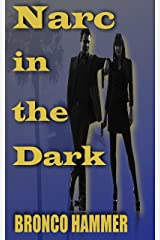 Narc in the Dark Kindle Edition