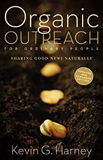Organic Outreach for Ordinary People: Sharing Good News Naturally