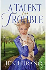 A Talent for Trouble (Ladies of Distinction Book #3) Kindle Edition