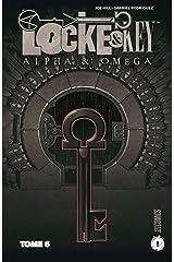 Alpha & Omega: Locke & Key, T6 Format Kindle