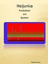 Heijunka: Produktion mit System (German Edition)