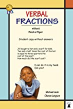 Verbal Fractions Student Copy (Verbal Math Lesson Book 4)