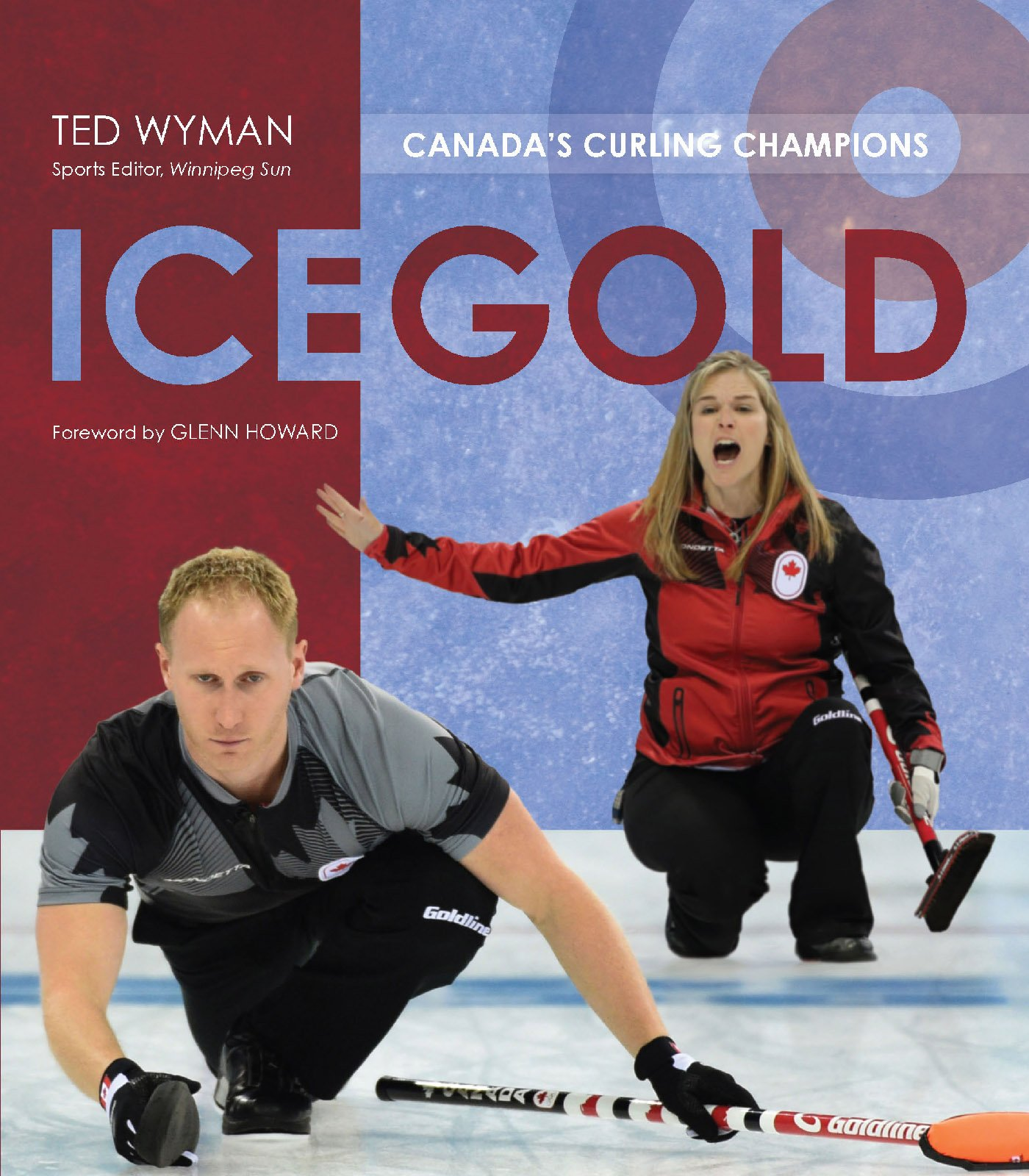Ice Gold: Canada's Curling Champions (English Edition)