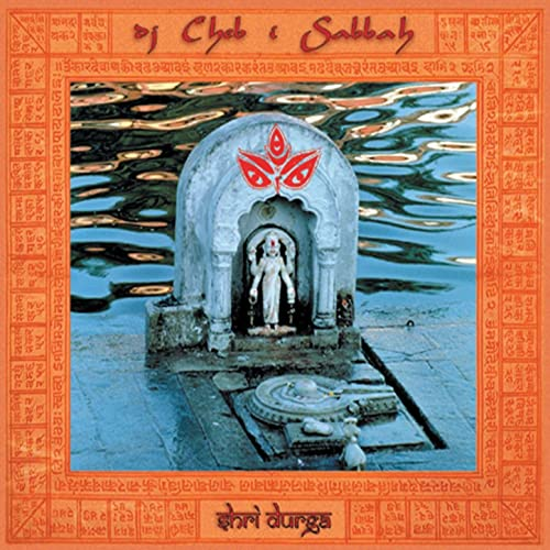 Durga Puja (The Nada Brahman Mix: Yoga of Sound) by Cheb I ...
