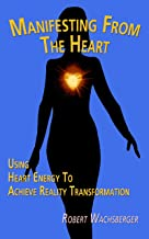 Best manifesting from the heart Reviews