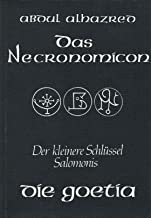 Das Necronomicon. Die Goetia oder Der kleinere Schlüssel Salomonis
