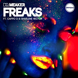 Freaks (Radio Edit) [feat. Cappo D and Sharlene Hector]