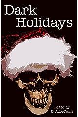Dark Holidays Kindle Edition