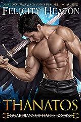 Thanatos (Guardians of Hades Romance Series Book 8) Kindle Edition