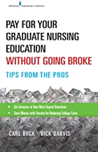 Pay-for-Your-Graduate-Nursing-Education-Without-Going-Broke:-Tips-from-the-Pros