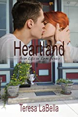 Heartland: Where life and love meet Kindle Edition